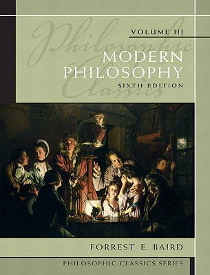 Modern Philosophy By Baird, Forrest E.