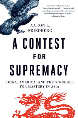 A Contest for Supremacy By Friedberg, Aaron L.